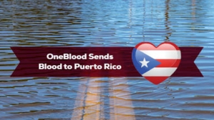 OneBlood Sending Blood to Puerto Rico